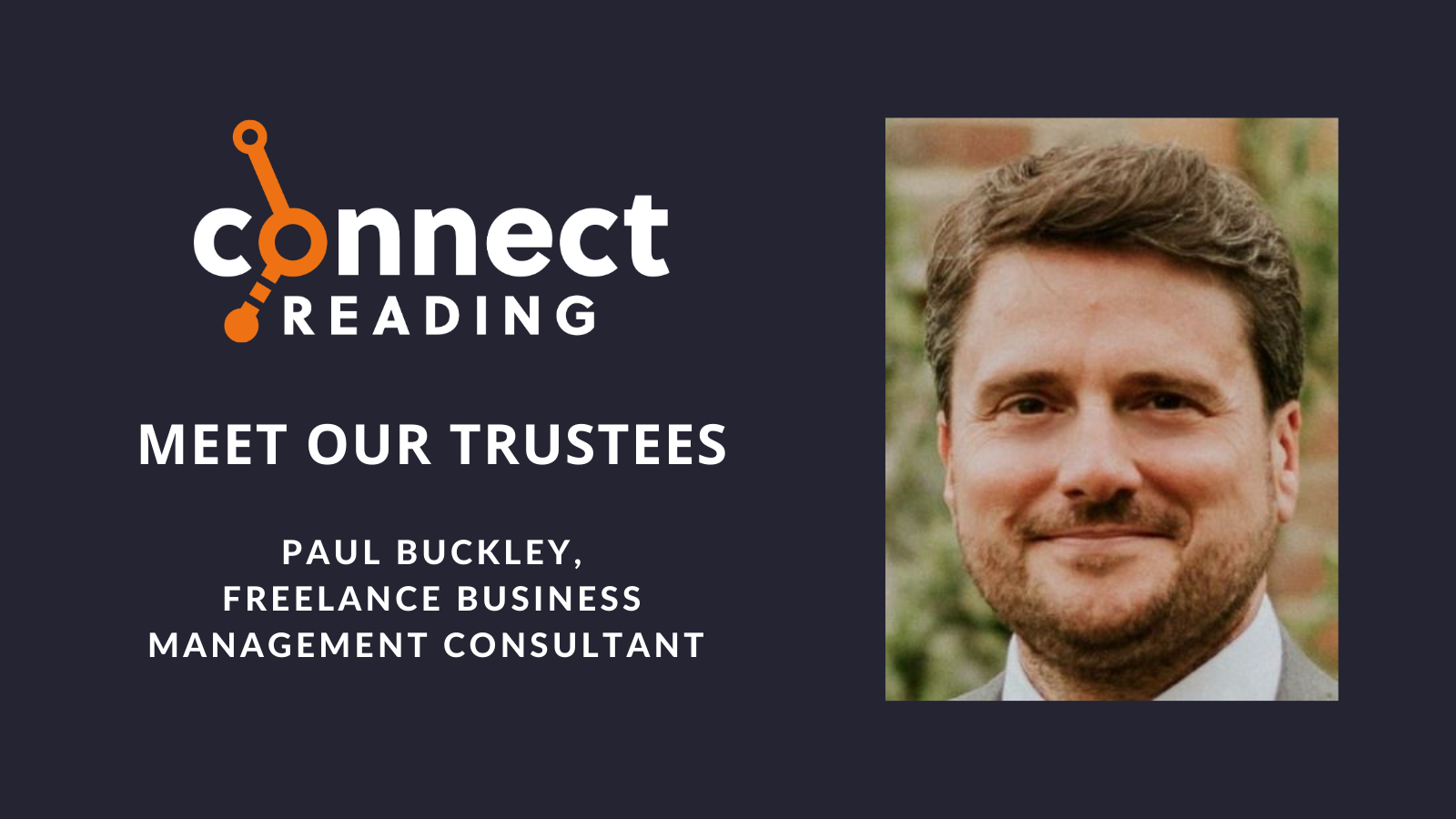 Meet our Trustees: Paul Buckley